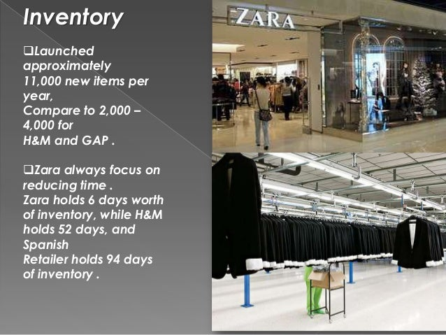 inventory and zara Zara is the leader in its market, thanks to a pioneering technological  is savings  in inventory—a major expense for many fashion companies.