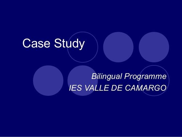 Case Study Bilingual Programme IES VALLE DE CAMARGO