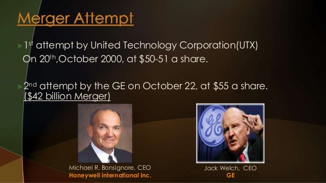 1st attempt by United Technology Corporation(UTX)  On 20th,October 2000, at $50-51 a share.  2nd attempt by the GE on Oc...