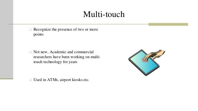 disadvantages of multi touch technology