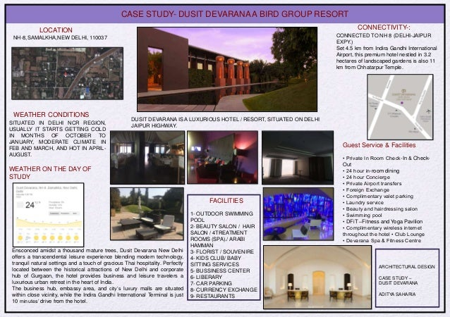 Architectural case study dusit devarana delhi