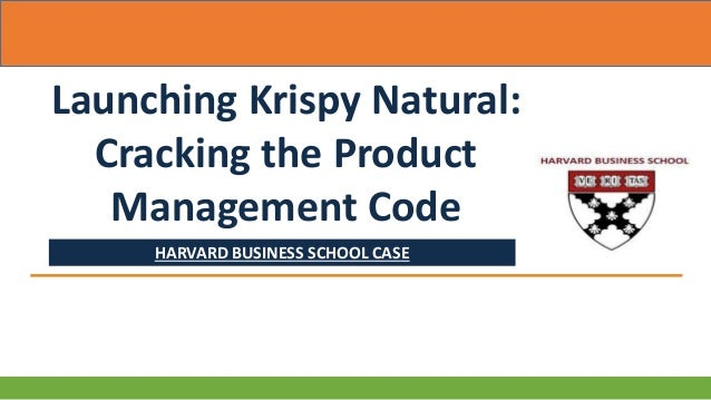 launching crispy natural cracking the product management code Launching krispy natural: cracking the product management code case solution,launching krispy natural: cracking the product management code case analysis, launching krispy natural: cracking the product management code case study solution, pemberton products is us based market head in the cookie and.