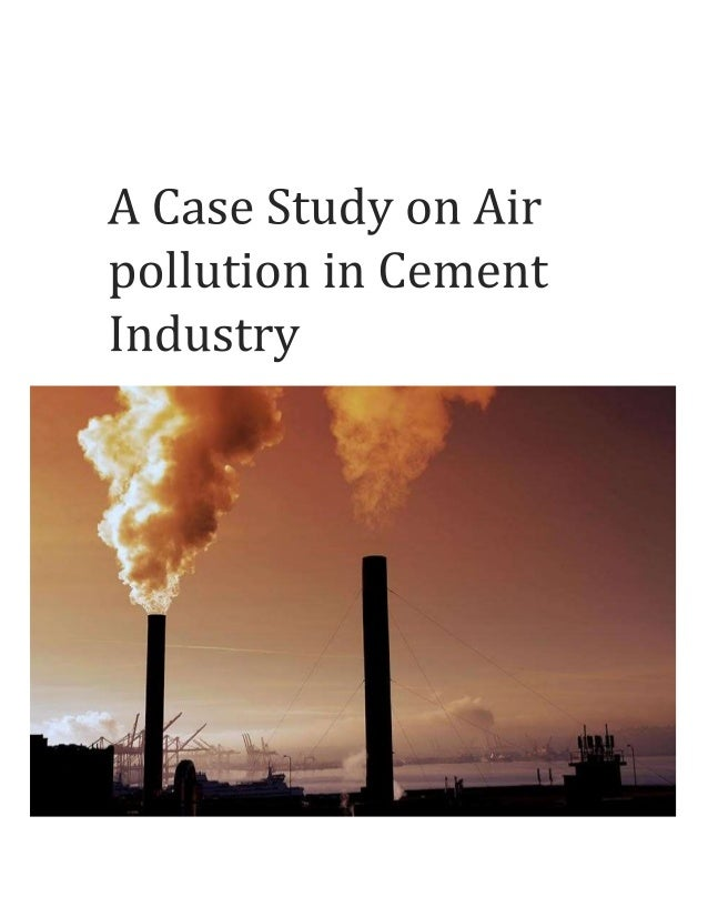 2 Bangladesh University of Engineering & Technology A case study on Air Pollution in Cement Industry Course Title: Industr...