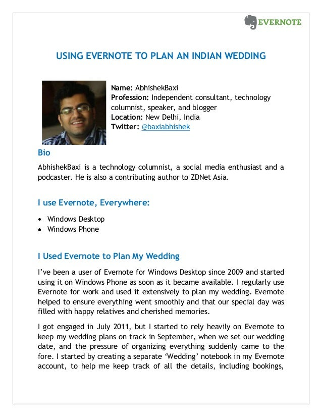 USING EVERNOTE TO PLAN AN INDIAN WEDDING Name: AbhishekBaxi Profession: Independent consultant, technology columnist, spea...