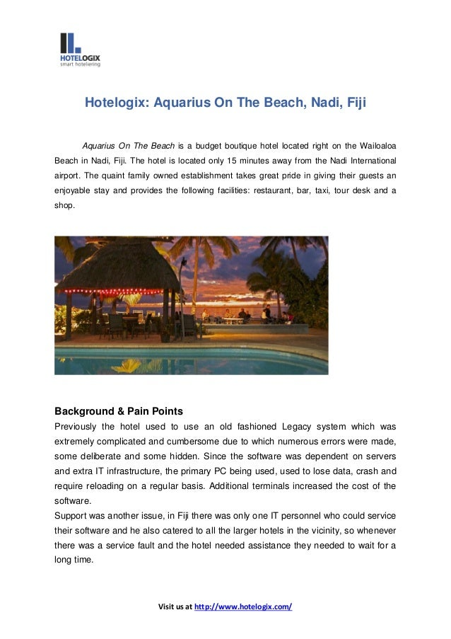 Visit us at http://www.hotelogix.com/ Hotelogix: Aquarius On The Beach, Nadi, Fiji Aquarius On The Beach is a budget bouti...