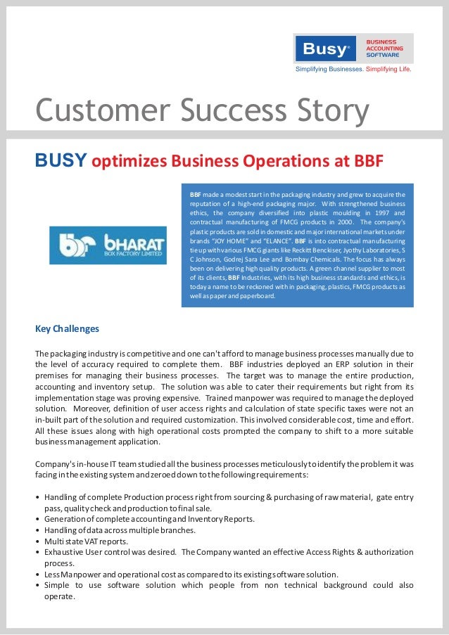 Customer Success Story BUSY optimizes Business Operations at BBF BBF made a modest start in the packaging industry and gre...