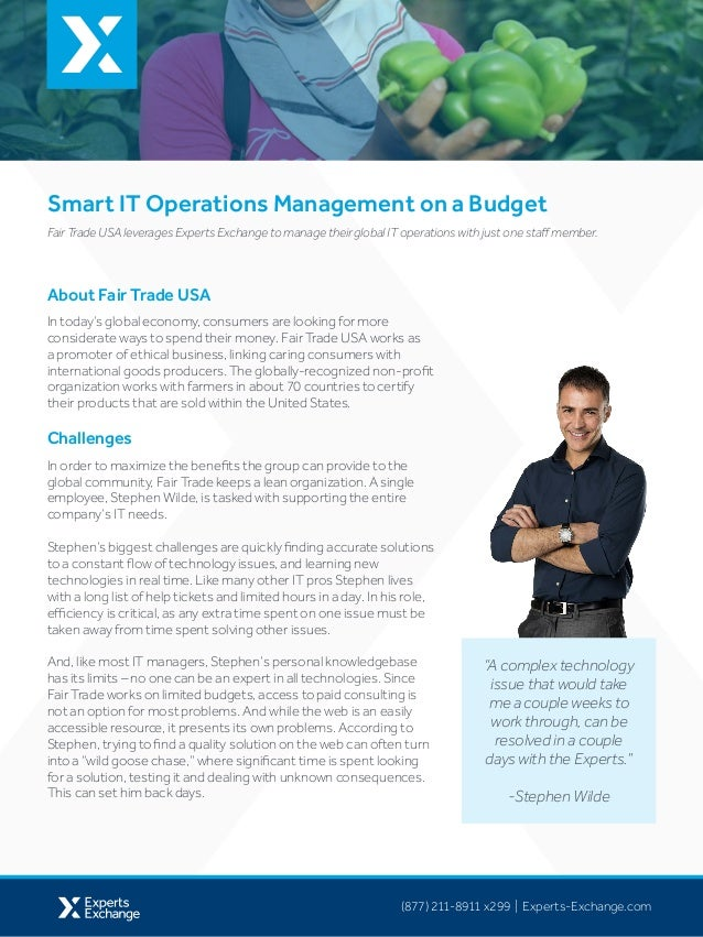 (877) 211-8911 x299 | Experts-Exchange.com Smart IT Operations Management on a Budget About Fair Trade USA In today's glob...