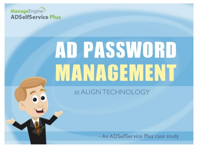 ALIGN Technology timely alerts its employees of their password expiry using ADSelfService Plus