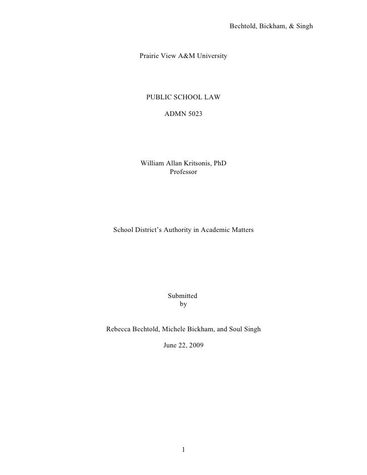 Bechtold, Bickham, & Singh              Prairie View A&M University                  PUBLIC SCHOOL LAW                    ...