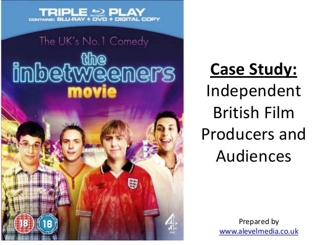 Case Study:IndependentBritish FilmProducers andAudiencesPrepared bywww.alevelmedia.co.uk