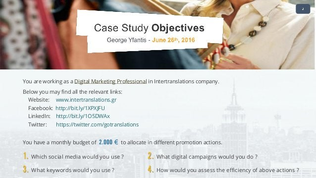 You are working as a Digital Marketing Professional in Intertranslations company. Below you may find all the relevant link...