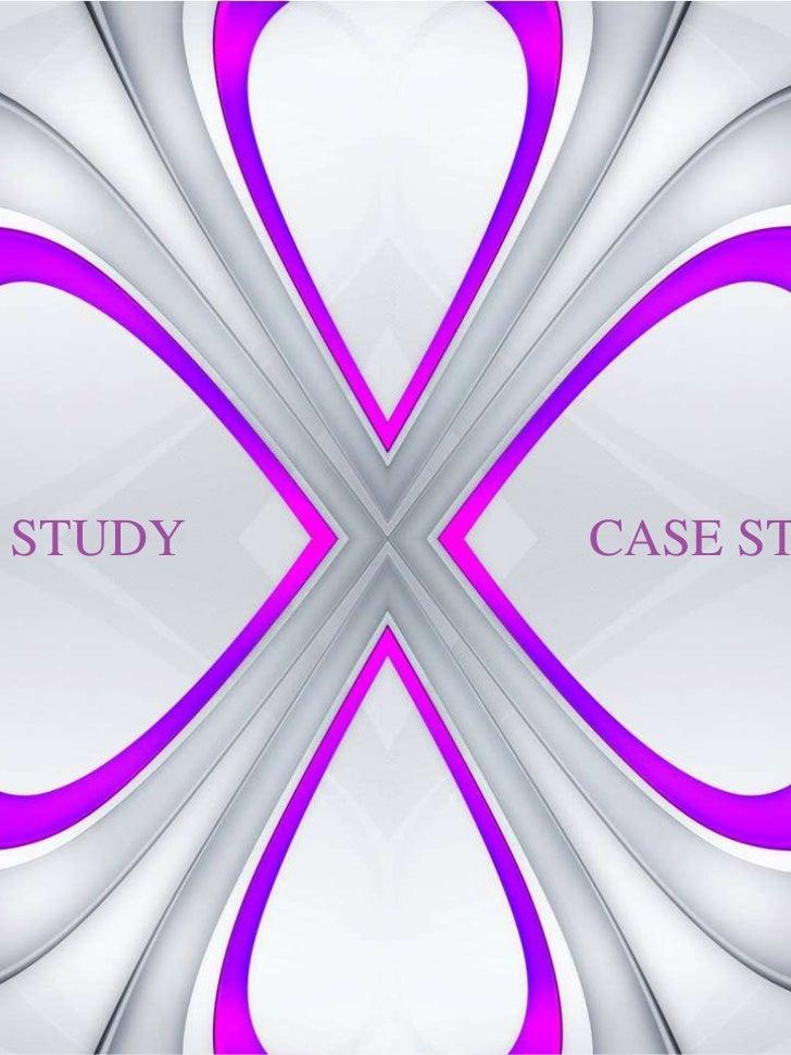 CASE STUDY<br />CASE STUDY<br />