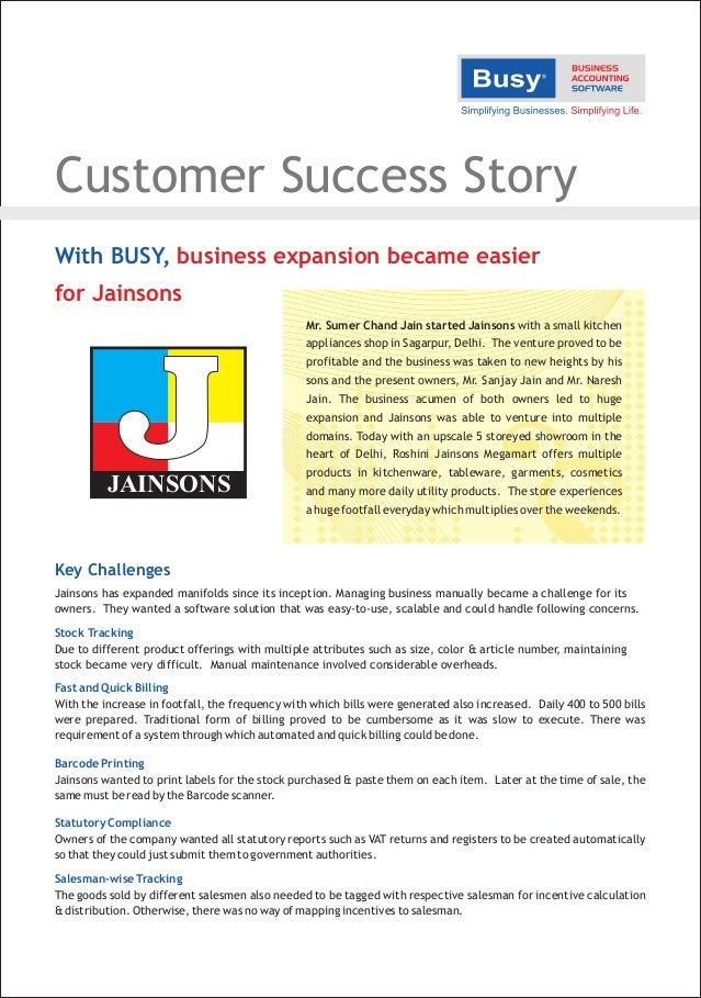 Customer Success Story With BUSY, business expansion became easier for Jainsons Mr. Sumer Chand Jain started Jainsons with...