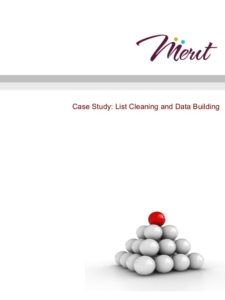 Case Study: List Cleaning and Data Building