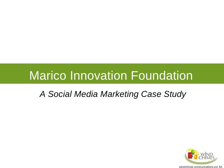 Marico Innovation Foundation A Social Media Marketing Case Study