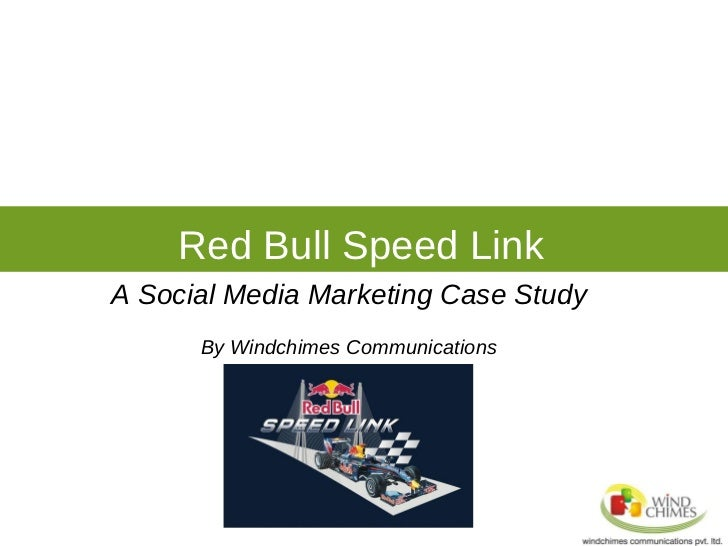 Red Bull Speed Link A Social Media Marketing Case Study By Windchimes Communications