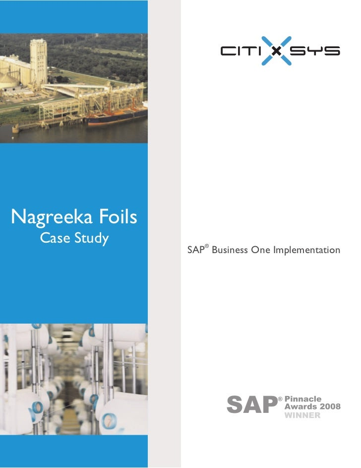 Nagreeka Foils    Case Study                  SAP® Business One Implementation