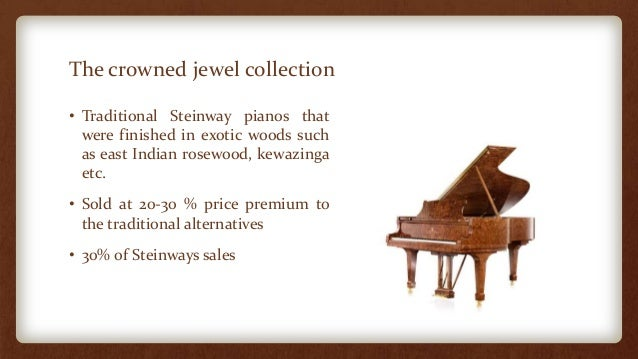 steinway sons case study Steinway & sons will also have to deal with increased competition from japanese manufacturers steinway and sons having been producing some of the finest musical equipment for over 100 years, however the case study shows that many more keyboards were being sold than conventional pianos.