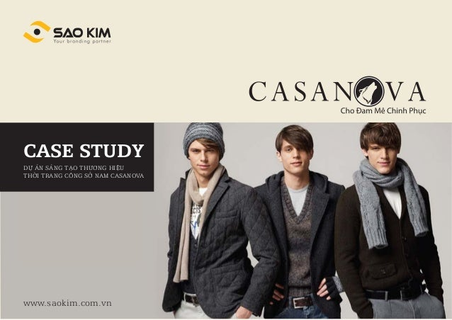 CASE STUDYDỰ ÁN SÁNG TẠO THƯƠNG HIỆUTHỜI TRANG CÔNG SỞ NAM CASANOVAwww.saokim.com.vn