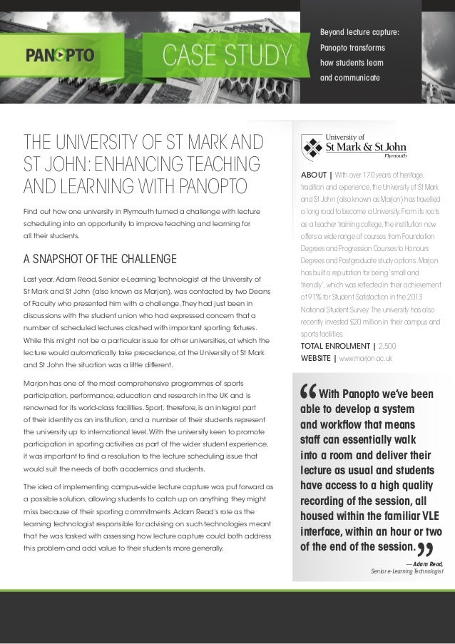 THE UNIVERSITY OF ST MARK AND ST JOHN:ENHANCING TEACHING AND LEARNING WITH PANOPTO ABOUT | With over 170 years of heritage...