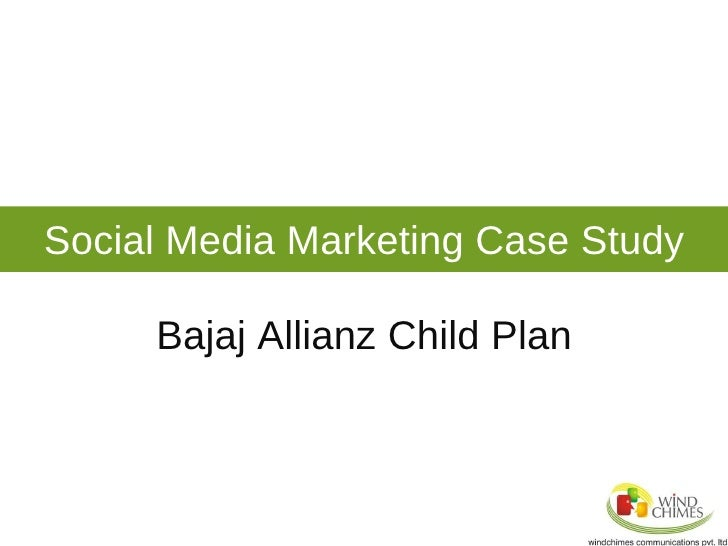 Social Media Marketing Case Study Bajaj Allianz Child Plan