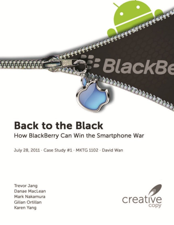Back to Black: How BlackBerry Can Win the Smartphone War                                                           1