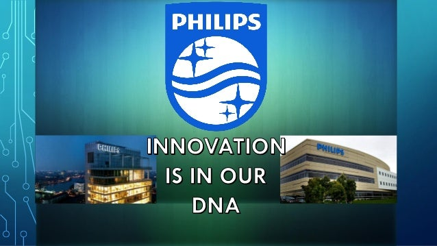 HISTORY ∙ Philips was founded in Eindhoven, Netherlands in 1891 by Gerard Philips and his father Frederick Philips.