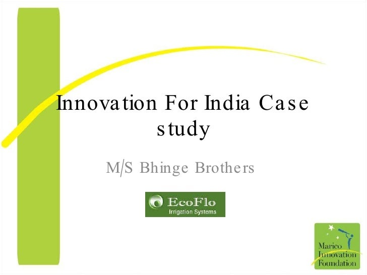 Innovation For India Case study M/S Bhinge Brothers