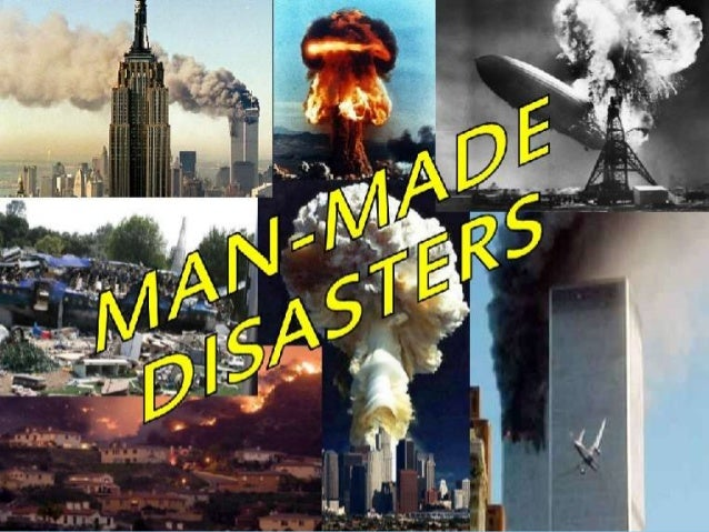 characteristics of man made disaster