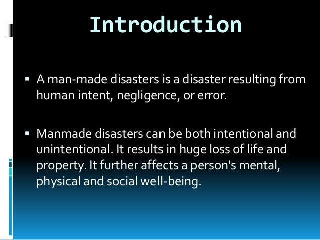 Natural and Man-Made Disaster and their Impact on Environment