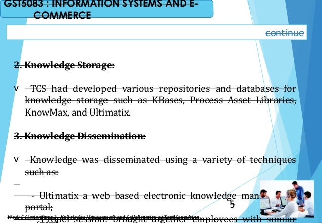 2. Knowledge Storage: v TCS had developed various repositories and databases for knowledge storage such as KBases, Process...