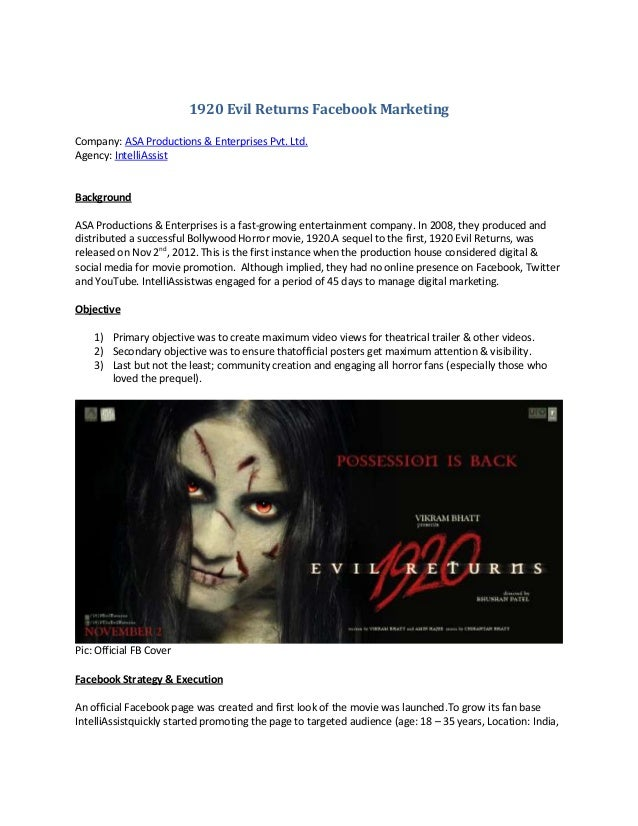 1920 Evil Returns Facebook MarketingCompany: ASA Productions & Enterprises Pvt. Ltd.Agency: IntelliAssistBackgroundASA Pro...