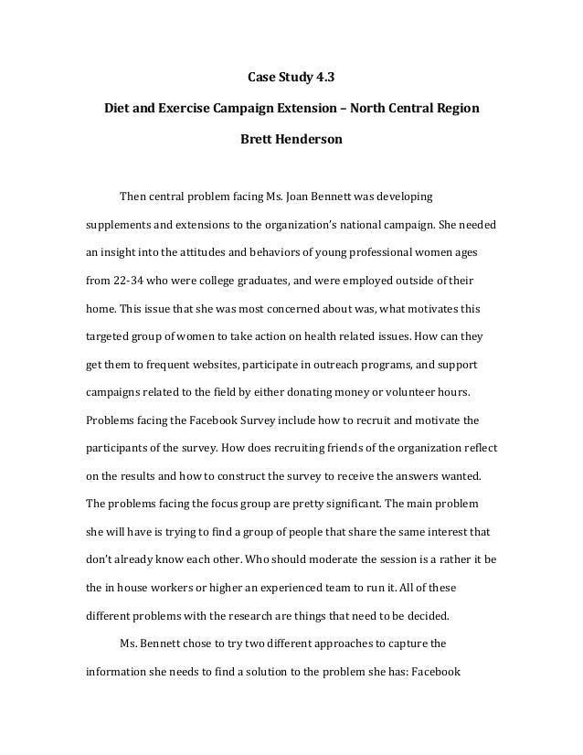 Case	  Study	  4.3	         Diet	  and	  Exercise	  Campaign	  Extension	  –	  North	  Central	  Region	                  ...