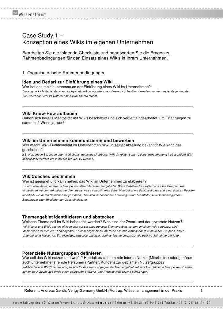 Case Study 1 – Konzeption eines Wikis im eigenen Unternehmen Bearbeiten Sie die folgende Checkliste und beantworten Sie di...