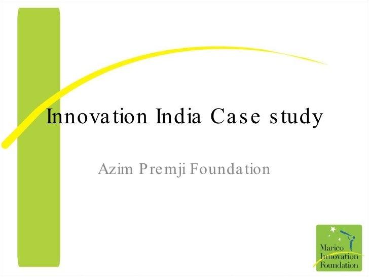 Innovation India Case study Azim Premji Foundation