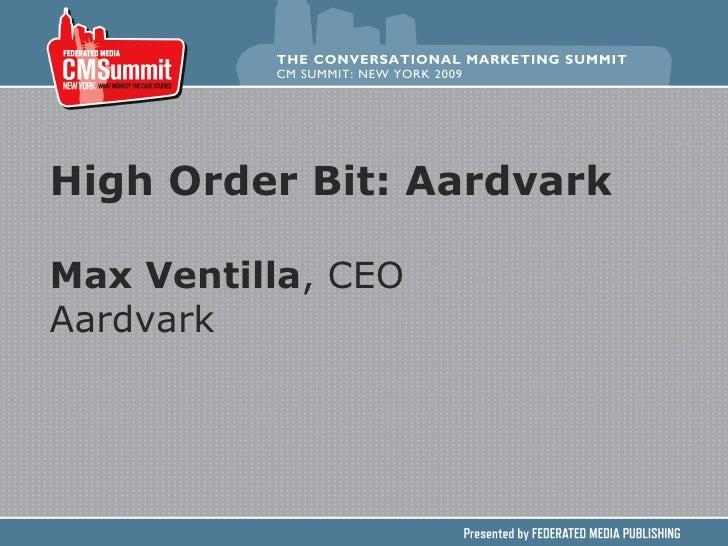 High Order Bit: Aardvark Max Ventilla , CEO Aardvark