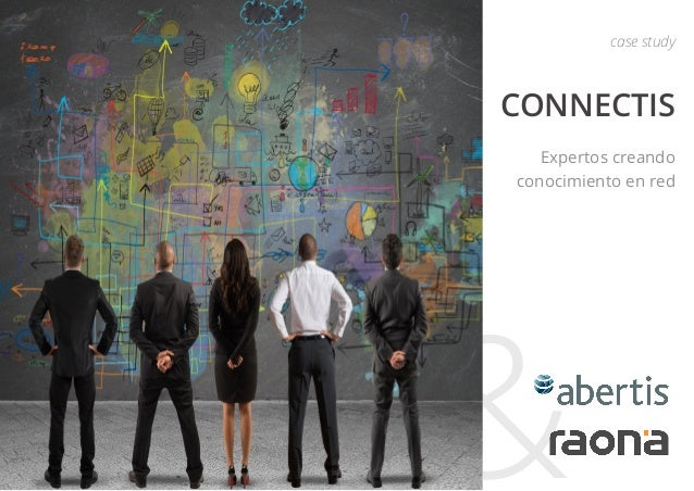 & CONNECTIS Expertos creando conocimiento en red case study