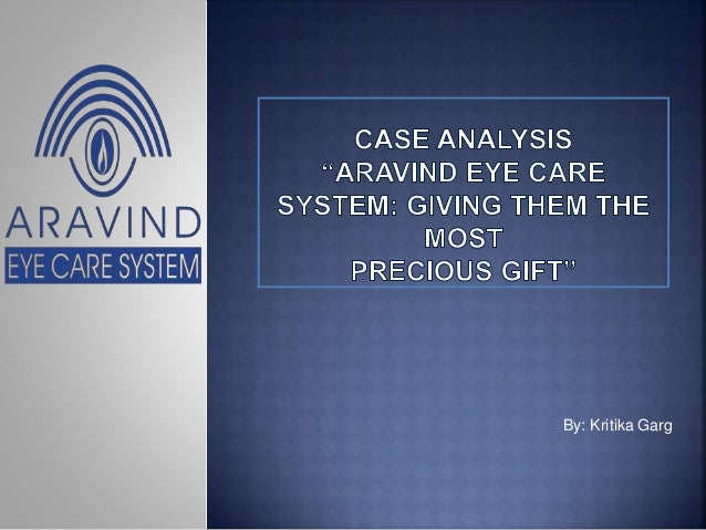 1ceac47339c Case study analysis arvind eye care