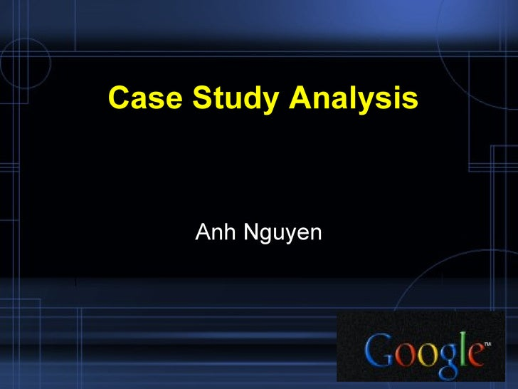 Case Study Analysis Anh Nguyen