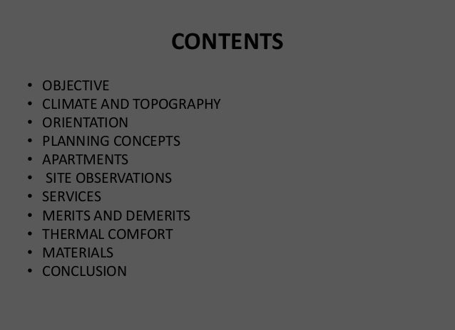 CONTENTS • OBJECTIVE • CLIMATE AND TOPOGRAPHY • ORIENTATION • PLANNING CONCEPTS • APARTMENTS • SITE OBSERVATIONS • SERVICE...