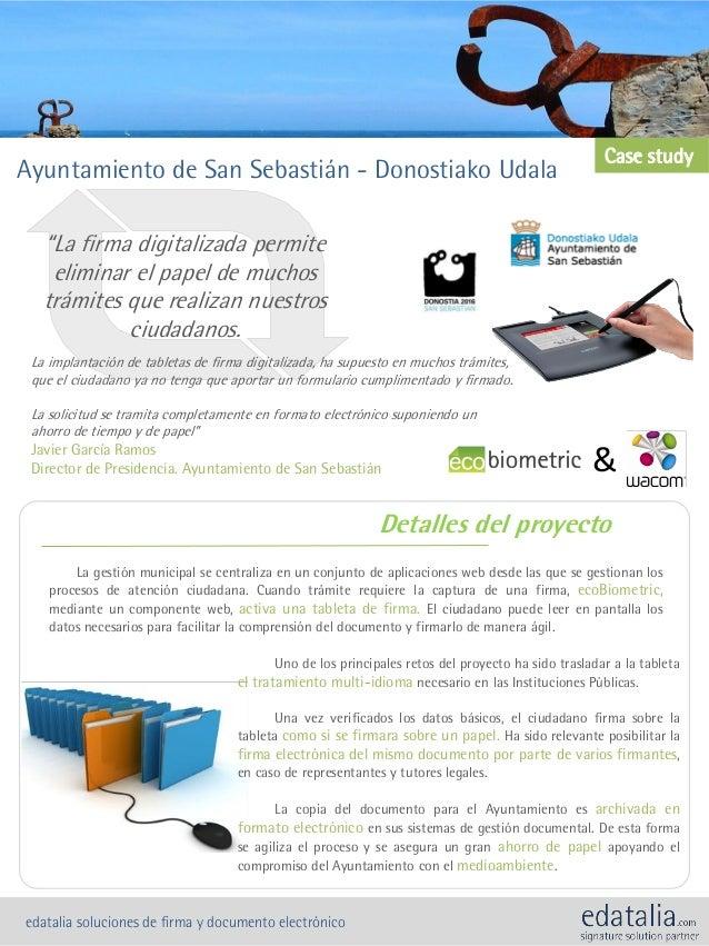 Ayuntamiento de San Sebastián - Donostiako UdalaDetalles del proyectoLa gestión municipal se centraliza en un conjunto de ...