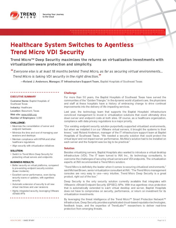 Healthcare System Switches to AgentlessTrend Micro VDI SecurityTrend Micro™ Deep Security maximizes the returns on virtual...