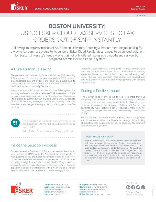 CASE STUDY Esker on Demand  ESKER CLOUD FAX SERVICES  EDUCATION  BOSTON UNIVERSITY: USING ESKER CLOUD FAX SERVICES TO FAX ...