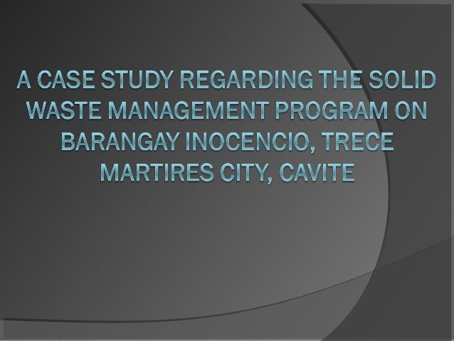 A Case Study about the Improper Waste Disposal in Barangay ...