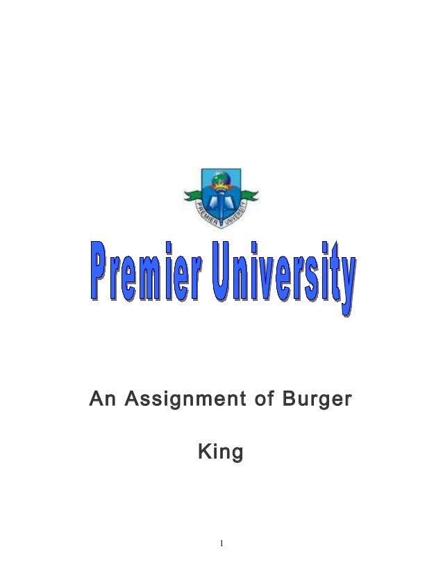 Burger King - MGMT 520 Professor Jay Siskind Nadel v ...