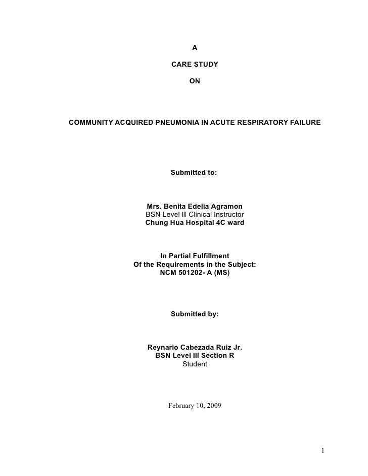 Case study on Community Acquired Pneumonia 2009