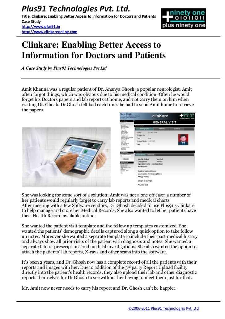 Plus91 Technologies Pvt. Ltd.Title: Clinkare: Enabling Better Access to Information for Doctors and PatientsCase Studyhttp...
