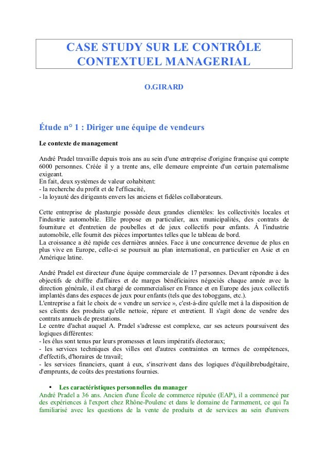 CASE STUDY SUR LE CONTRÔLE CONTEXTUEL MANAGERIAL O.GIRARD Étude n° 1 : Diriger une équipe de vendeurs Le contexte de manag...