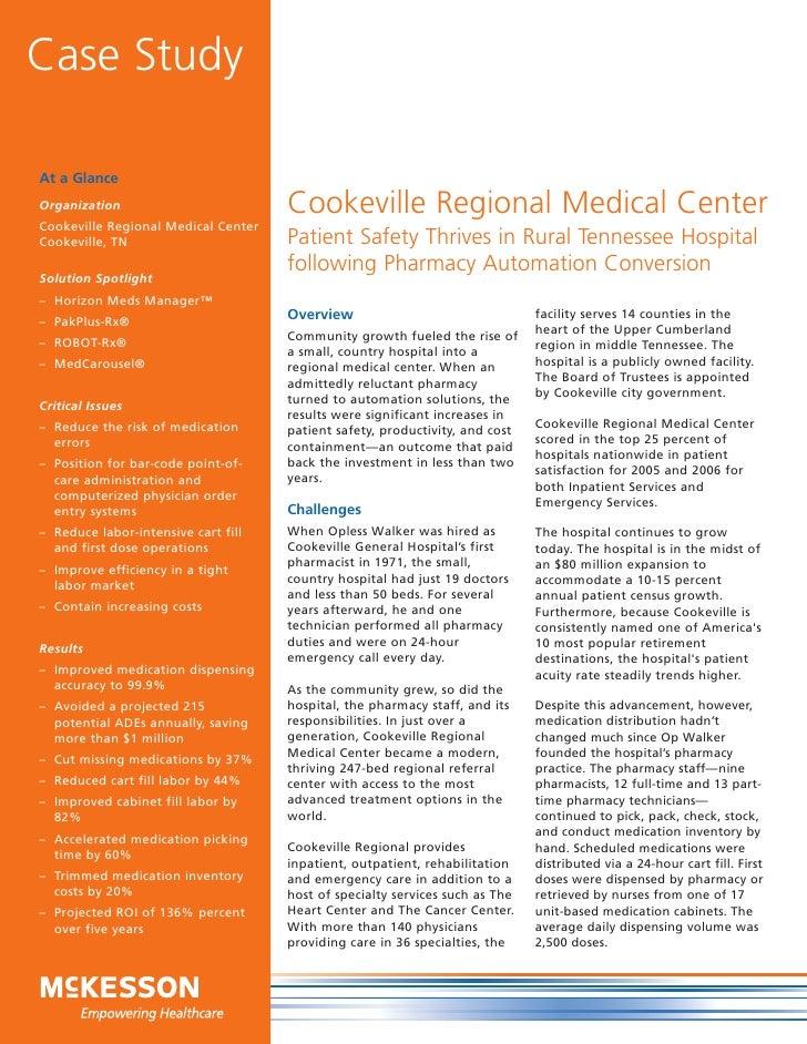 Case StudyAt a GlanceOrganization                         Cookeville Regional Medical CenterCookeville Regional Medical Ce...
