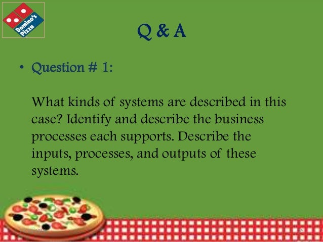 Q&A • Question # 1: What kinds of systems are described in this case? Identify and describe the business processes each su...